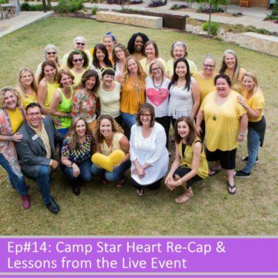 BLBW Ep#14:  Post Camp Star Heart Debrief: Insights