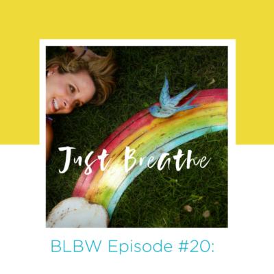 Ep#20 - Breathe Baby