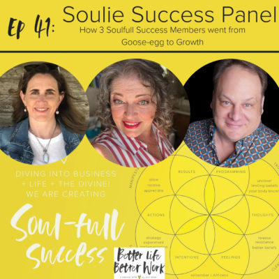 BLBW EP 41: Soulie Success Panel: How 3 Soulfull Success Members went from Goose-egg to Growth