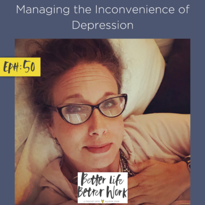 Managing the Inconvenience of Depression
