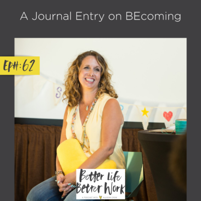 A Journal Entry on BEcoming