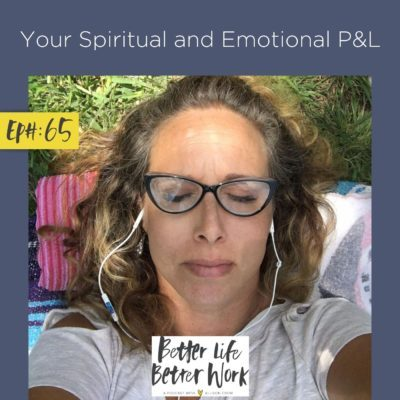 Your Spiritual and Emotional P&L