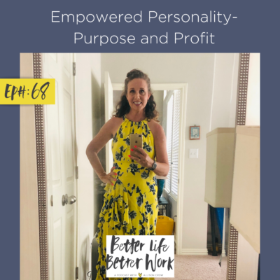 Empowered Personality - Purpose and Profit