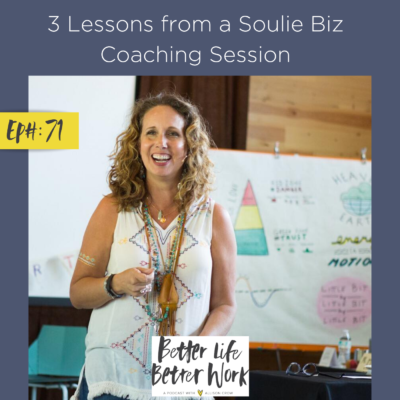 3 Lessons from a Soulie Biz Coaching Session