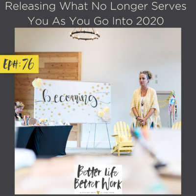Releasing What No Longer Serves You As You Go Into 2020
