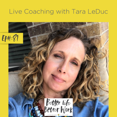 Live Coaching with Tara LeDuc