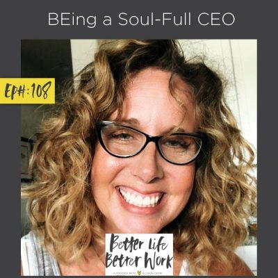 BEing a Soul-Full CEO
