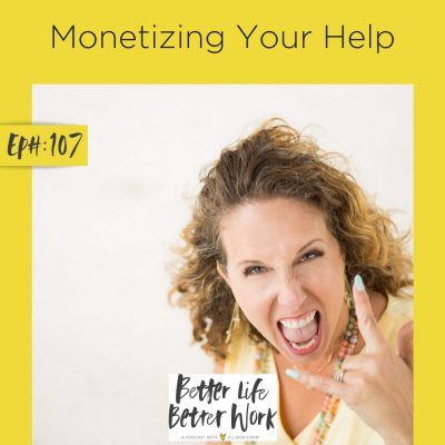 Monetizing Your Help