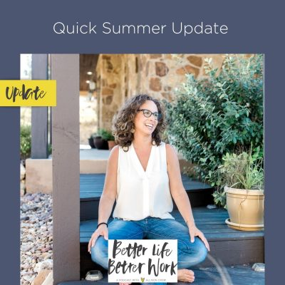 Quick Summer Update