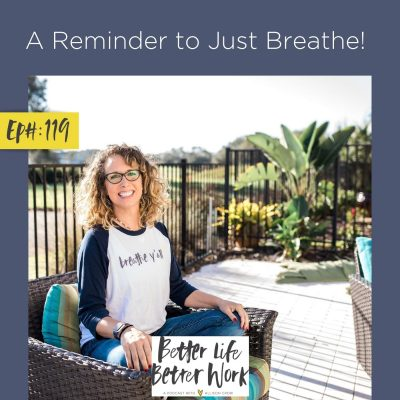 A Reminder to Just Breathe!