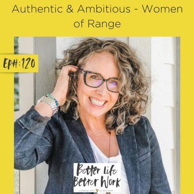 Authentic & Ambitious - Women of Range
