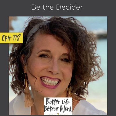 Be the Decider