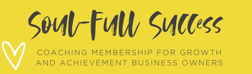 Soul-Full Success Coaching Membership