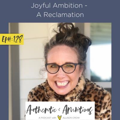Joyful Ambition - A Reclamation