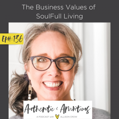 The Business Values of SoulFull Living