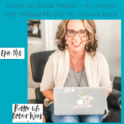 Down on Social Media? - An Insight that Helped Me Get My Groove Back