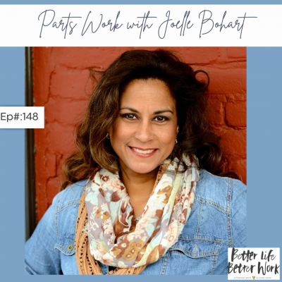 Parts Work with Joelle Bohart - A Live Coaching Session